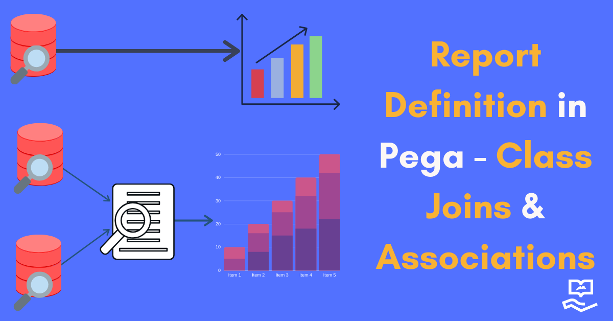 Report Definition In Pega Class Joins Associations Onestoppega